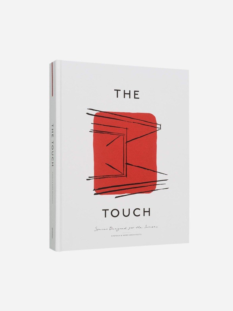 The Touch – Spaces Designed for the Senses