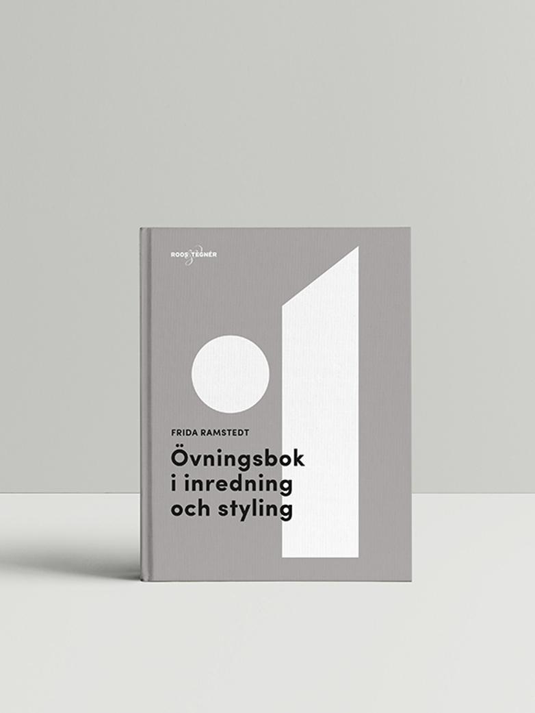 Övningsbok i Inredning & Styling – Frida Ramstedt